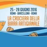 Un Mare di Birra 25/28 Giugno – Roma-Barcellona-Roma